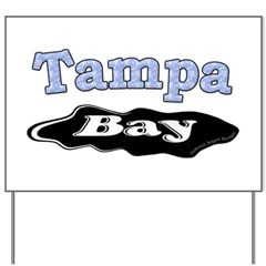 Tampa Bay Oil Spill Yard Sign