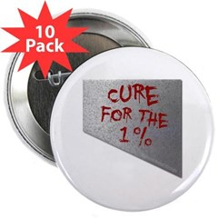 "Cure for the 1 percent 2.25"" Button (10 pack)"