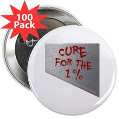 "Cure for the 1 percent 2.25"" Button (100 pack)"