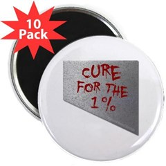 "Cure for the 1 percent 2.25"" Magnet (10 pack)"