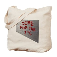 Cure for the 1 percent Canvas Tote Bag