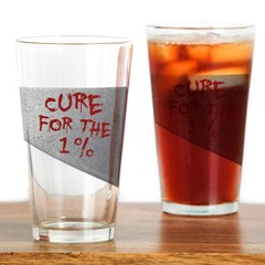 Cure for the 1 percent Drinking Glass