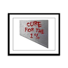 Cure for the 1 percent Framed Panel Print