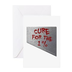 Cure for the 1 percent Greeting Cards (Pk of 10)