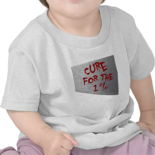 Cure for the 1 percent Infant T-Shirt