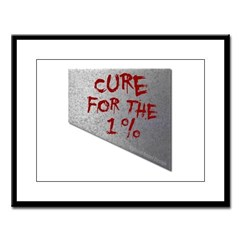 Cure for the 1 percent Large Framed Print