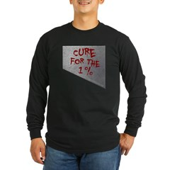 Cure for the 1 percent Long Sleeve Dark T-Shirt