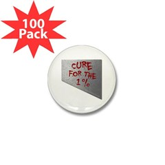 Cure for the 1 percent Mini Button (100 pack)