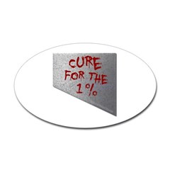 Cure for the 1 percent Oval Decal