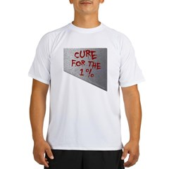Cure for the 1 percent Performance Dry T-Shirt