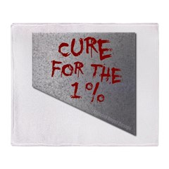 Cure for the 1 percent Throw Blanket