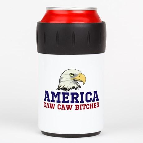 AMERICA Caw Caw Bitches Can Insulator