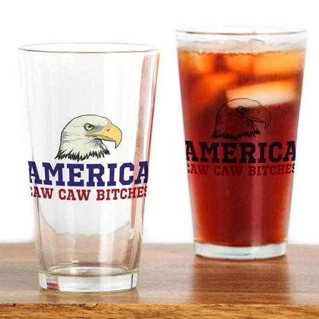 AMERICA Caw Caw Bitches Drinking Glass