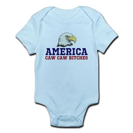 AMERICA Caw Caw Bitches Infant Bodysuit