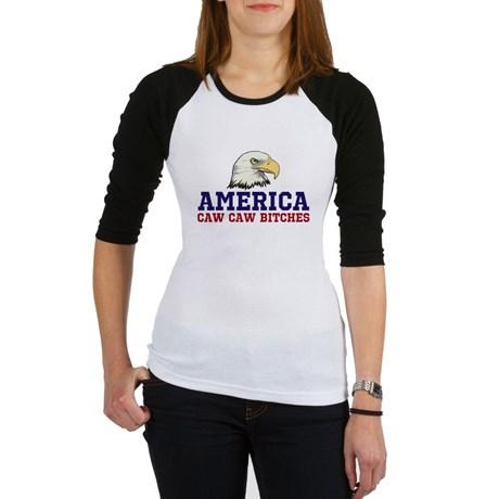 AMERICA Caw Caw Bitches Junior Raglan T-shirt