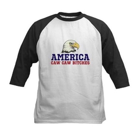 AMERICA Caw Caw Bitches Kids Baseball Jersey T-Shirt