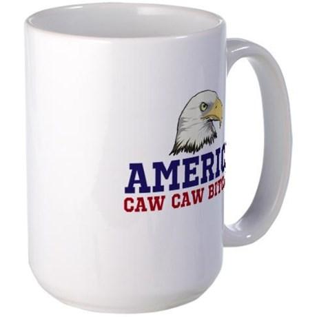 AMERICA Caw Caw Bitches Mugs