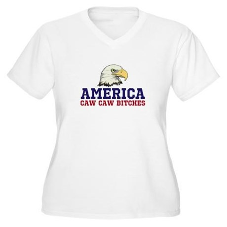 AMERICA Caw Caw Bitches Women's Plus Size V-Neck T-Shirt