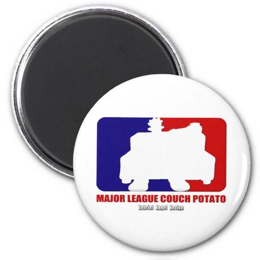 Major League Couch Potato Fridge Magnets