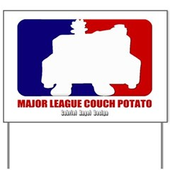 Major League Couch Potato Yard Sign