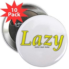 "Lazy Logo 2.25"" Button (10 pack)"