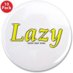 "Lazy Logo 3.5"" Button (10 pack)"