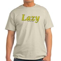 Lazy Logo Classic T-Shirt