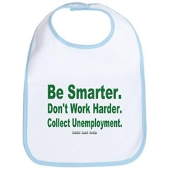 Collect Unemployment Baby Bib