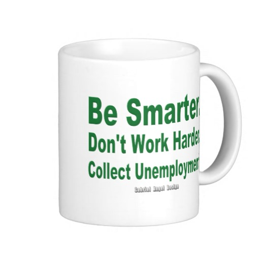 Collect Unemployment Classic White Mug