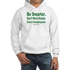 Collect Unemployment Hooded Sweatshirt
