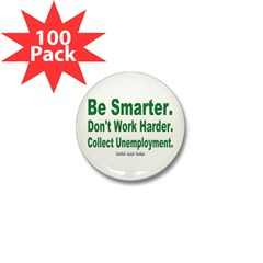 Collect Unemployment Mini Button (100 pack)