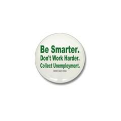 Collect Unemployment Mini Button