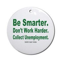 Collect Unemployment Ornament (Round)