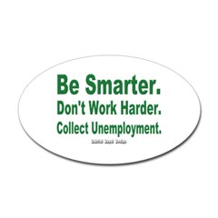 Collect Unemployment Oval Decal