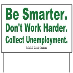 Collect Unemployment Yard Sign