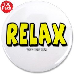 "Relax 3.5"" Button (100 pack)"