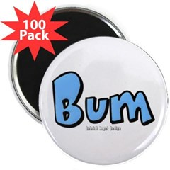 "Bum 2.25"" Magnet (100 pack)"