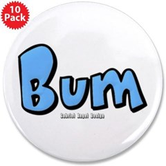 "Bum 3.5"" Button (10 pack)"