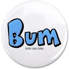 "Bum 3.5"" Button"