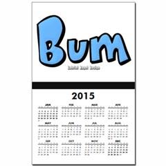 Bum Calendar Print