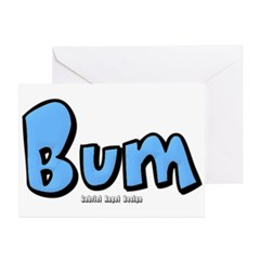 Bum Greeting Card