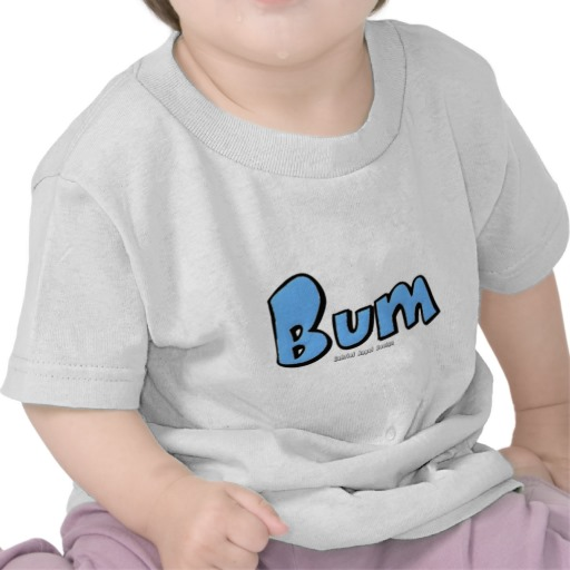 Bum Infant T-Shirt