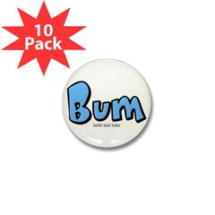 Bum Mini Button (10 pack)
