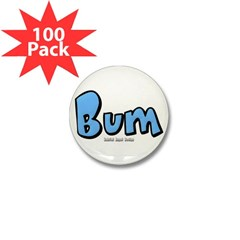 Bum Mini Button (100 pack)