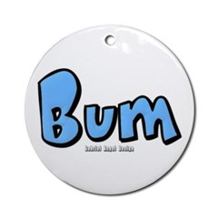 Bum Ornament (Round)