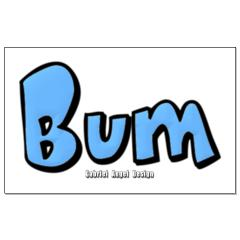 Bum Posters
