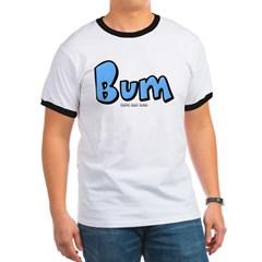 Bum Ringer T-Shirt