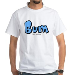 Bum White T-Shirt