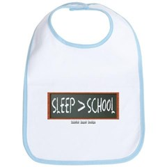Sleep is Greater than School Baby Bib