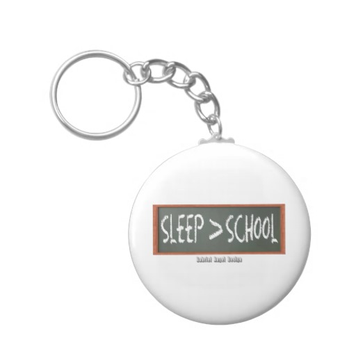 Sleep is Greater than School Basic Button Keychain